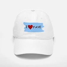 I LOVE FAYE Baseball Baseball Cap