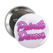 "Pitch Perfect 2: Private Dancer 2.25"" Button"