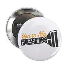 """Pitch Perfect 2: You're My Flashlight 2.25"""" Button"""