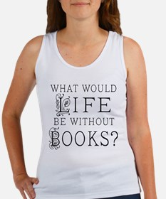 Book Lover Quote Women's Tank Top