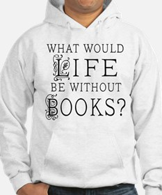 Book Lover Quote Hoodie