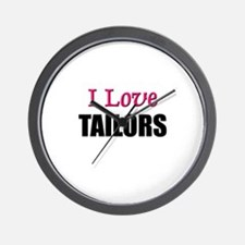 I Love TAILORS Wall Clock