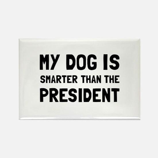 Dog Smarter President Magnets