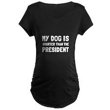 Dog Smarter President Maternity T-Shirt