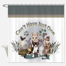 Can't Have Just One Cat Shower Curtain Shower Curt
