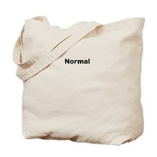 Normality Tote Bag