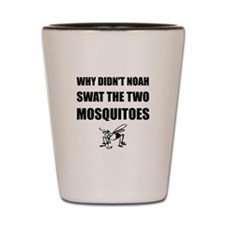 Noah Mosquitoes Shot Glass