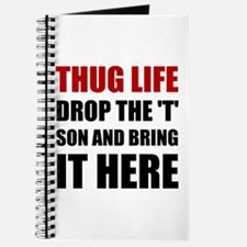Thug Life Journal