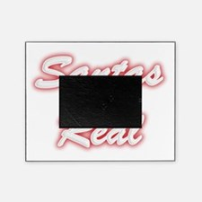 Santas Not Real Picture Frame