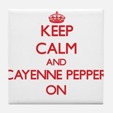 Keep calm and Cayenne Pepper ON Tile Coaster
