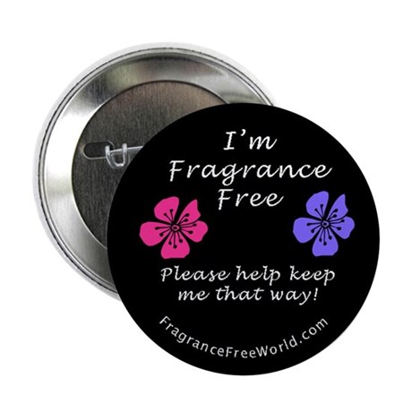 """I'm Fragrance Free! 2.25"""" Button (10 pack)"""