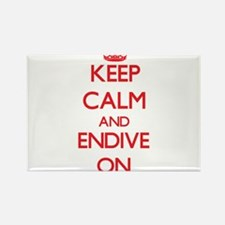 Keep calm and Endive ON Magnets