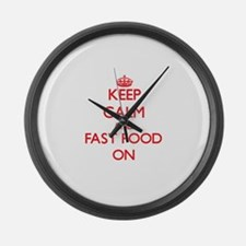Keep calm and Fast Food ON Large Wall Clock