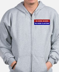 No More Bushes, No More Clintons Zip Hoodie