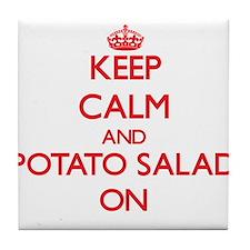 Keep calm and Potato Salad ON Tile Coaster