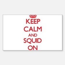 Keep calm and Squid ON Decal
