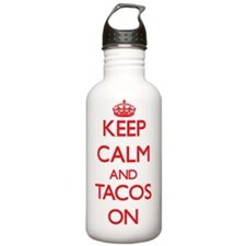 Keep calm and Tacos ON Water Bottle