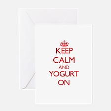 Keep calm and Yogurt ON Greeting Cards