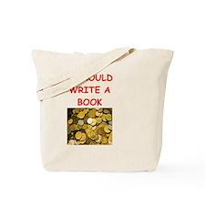 numismatist joke Tote Bag