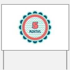 Five Months Milestone Patch Yard Sign