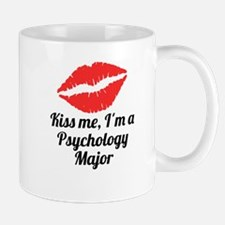 Kiss Me Im A Psychology Major Mugs