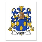 Quentin Family Crest  Small Poster