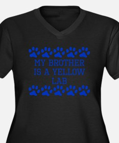 My Brother Is A Yellow Lab Plus Size T-Shirt