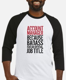 Account Manager Badass Baseball Jersey