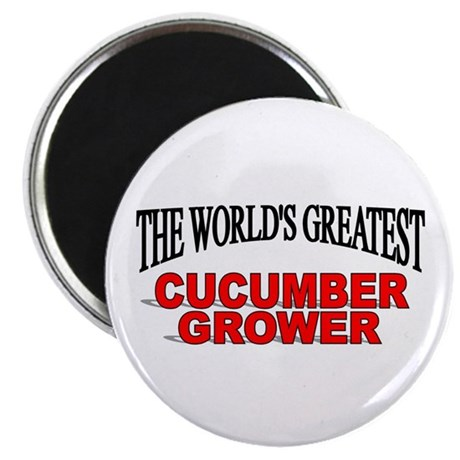"""""""The World's Greatest Cucumber Grower"""" Magnet"""