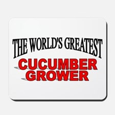 """""""The World's Greatest Cucumber Grower"""" Mousepad"""