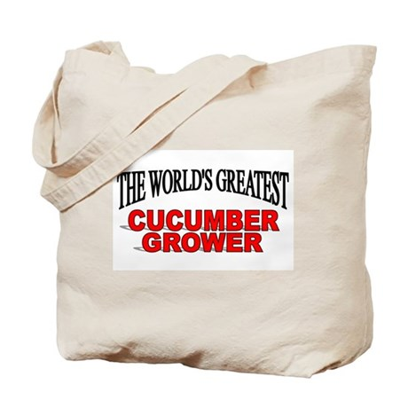 """The World's Greatest Cucumber Grower"" Tote Bag"