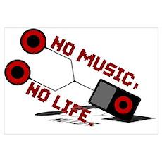 NO MUSIC, NO LIFE. Poster