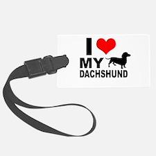 I Love My Dachshund Luggage Tag