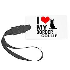 I Love My Border Collie Luggage Tag