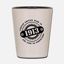 LIMITED EDITION MADE IN 1913 Shot Glass