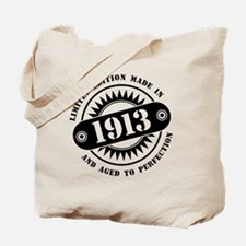 LIMITED EDITION MADE IN 1913 Tote Bag