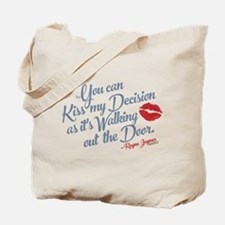 Kiss My Decision Nashville Tote Bag