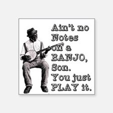 "Bold ""Ain't No Notes on a B Square Sticker 3"" x 3"""