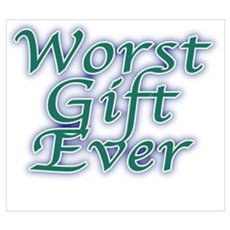 Worst Gift Ever Framed Print