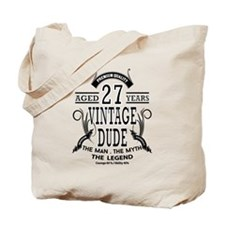 vintage dude aged 27 years Tote Bag