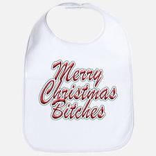 Merry Christmas Bitches Bib