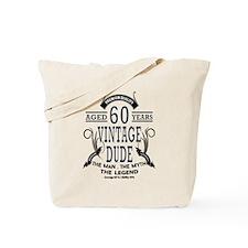 vintage dude aged 60 years Tote Bag