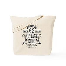 vintage dude aged 68 years Tote Bag