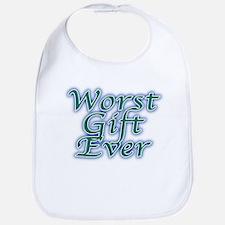 Worst Gift Ever Bib