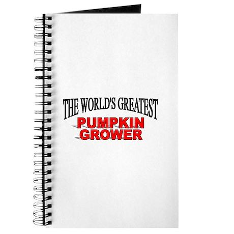 """""""The World's Greatest Pumpkin Grower"""" Journal"""