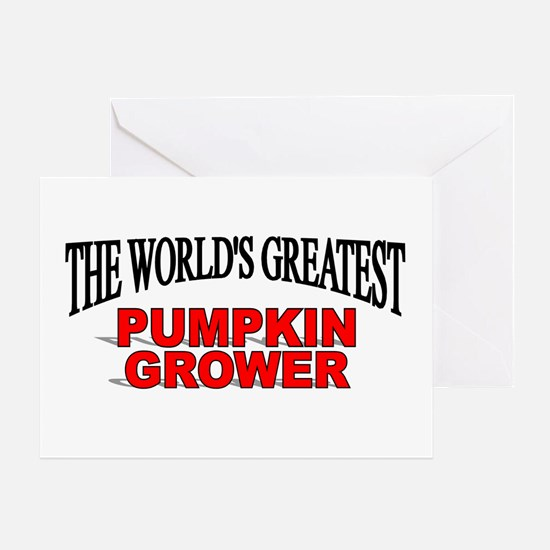 """The World's Greatest Pumpkin Grower"" Greeting Car"