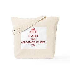 Keep Calm and Aerospace Studies ON Tote Bag