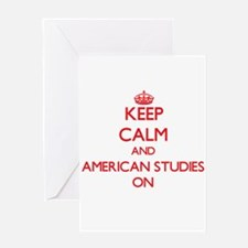 Keep Calm and American Studies ON Greeting Cards