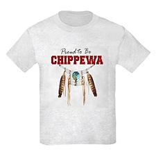 Proud to be Chippewa T-Shirt