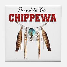 Proud To Be Chippewa Tile Coaster